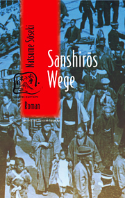 Sanshirôs Wege