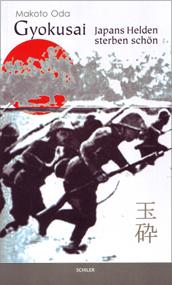 Gyokusai. Japans Helden sterben schön