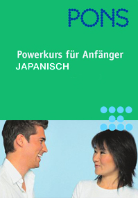 Powerkurs für Anfänger – Japanisch