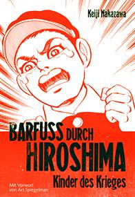 Barfuß durch Hiroshima