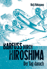 Barfuss durch Hiroshima 2