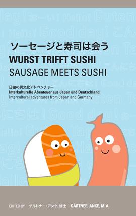 Wurst trifft Sushi