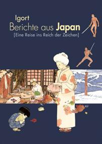 Berichte aus Japan: Eine Reise ins Reich der Zeichen