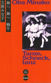 Tanze, Schneck, Tanz